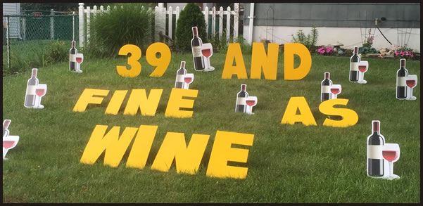 this fine as wine happy birthday yard greeting rental sign is great for adults includes the 2 letters wine glasses bottles and the age